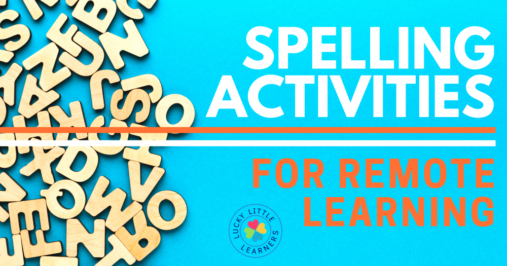 medium resolution of Spelling Activities for Remote Learning - Lucky Little Learners