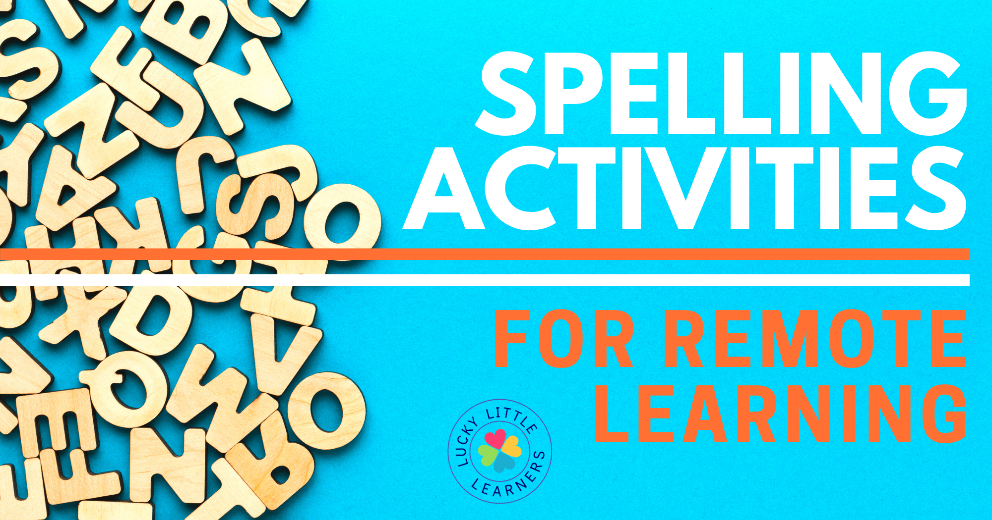 hight resolution of Spelling Activities for Remote Learning - Lucky Little Learners