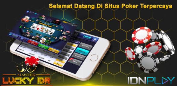 Luckyidr Situs Judi IDN Poker Terpercaya