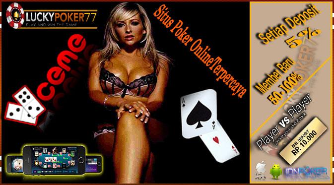 Poker Server Idn | Bermacam Pilihan Di Poker Online