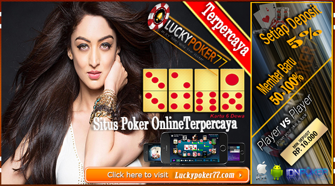 Situs Poker | Poker Online Bonus Deposit Member Baru