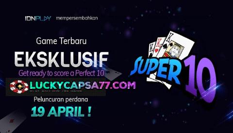 Super 10 Permainan Terbaru IDN Play