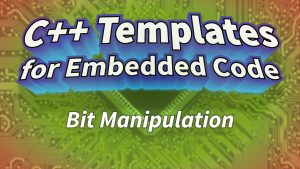 Bit Manipulation using Templates