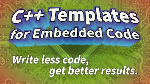 C++ Templates for Embedded Code
