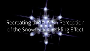 Recreating the Human Perception of the Snowflake Sparkling Effect