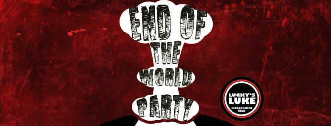 End of The World Head