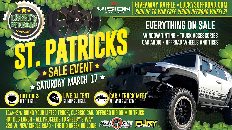 St  Patrick's Sale Event | Lucky's Autosports
