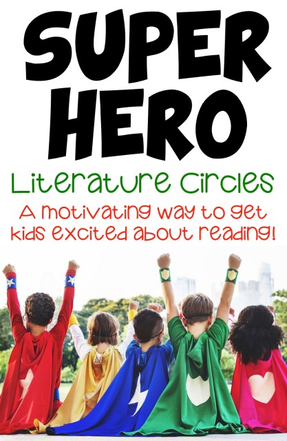 Superhero Literature Circles make reading motivating for young readers! | Lucky to Be in First