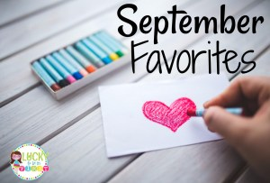 September Favorites Lucky to Be in First