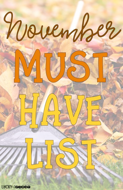 November Must Have List - what you MUST have this month!