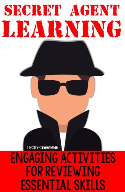 Secret Agent Learning: Engaging Activities for Reviewing Essential Math & Language Arts Skills