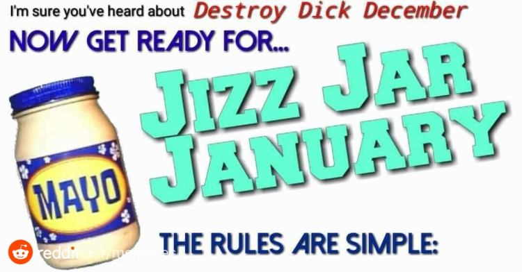 Jizz Jar January