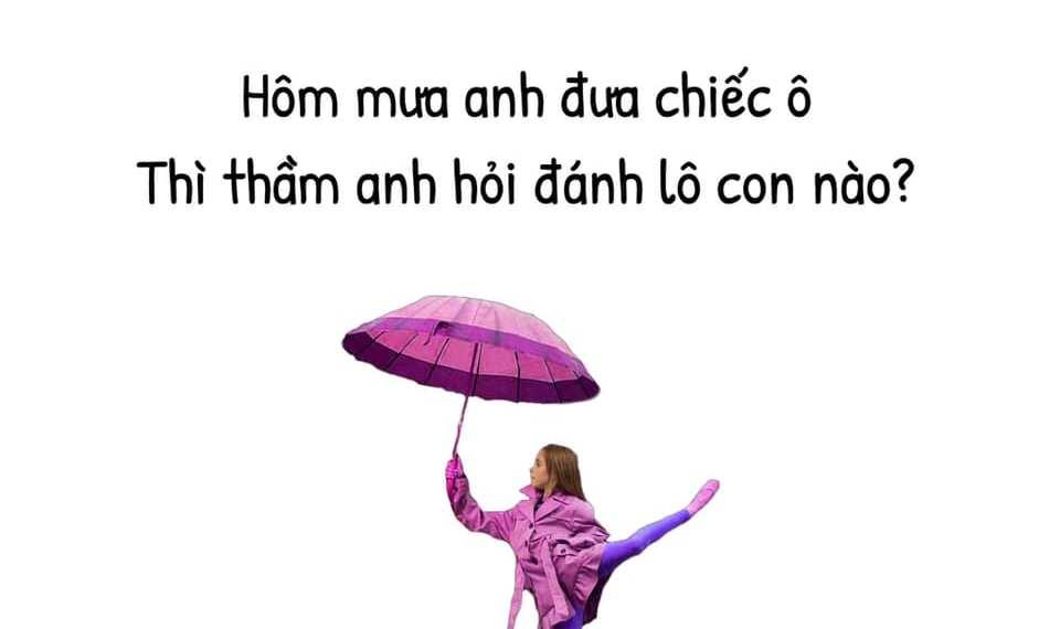 Hôm mưa anh đưa chiếc ô. Thì thầm anh hỏi đánh lô con nào