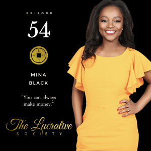 Mina Black Financial Planner - The Lucrative Society podcast