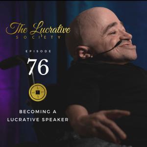 Sean Stephenson Lucrative Speaker podcast