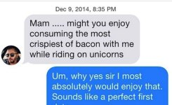 Consuming Crispiest Of Bacon While Riding Unicorns Cringy Pick Up Lines