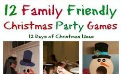 Family Friendly Party Games For  Days Of Christmas
