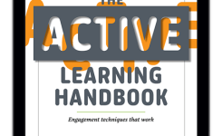 Ready To Make Your Cl Room A Lot More Interactive Learn Practical Techniques From Innovative Professors In Our Totally Free Active Learning Handbook