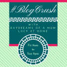 Lucy At Home UK Parenting Blogger - Blogcrush Week 89