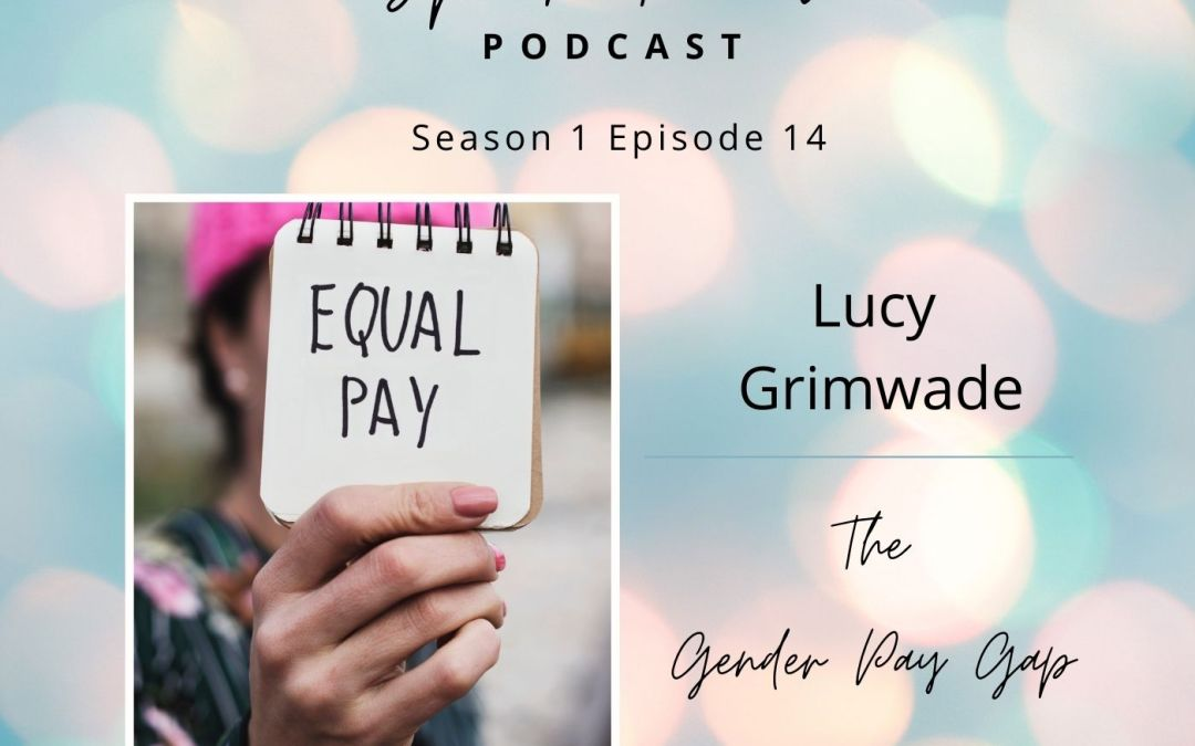 S1E14: Please mind the *GENDER PAY* gap