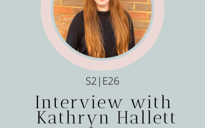 S2|E26 Interview with Kathryn Hallet