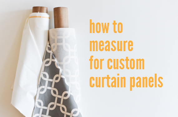 How to Measure For Custom Panel Curtains