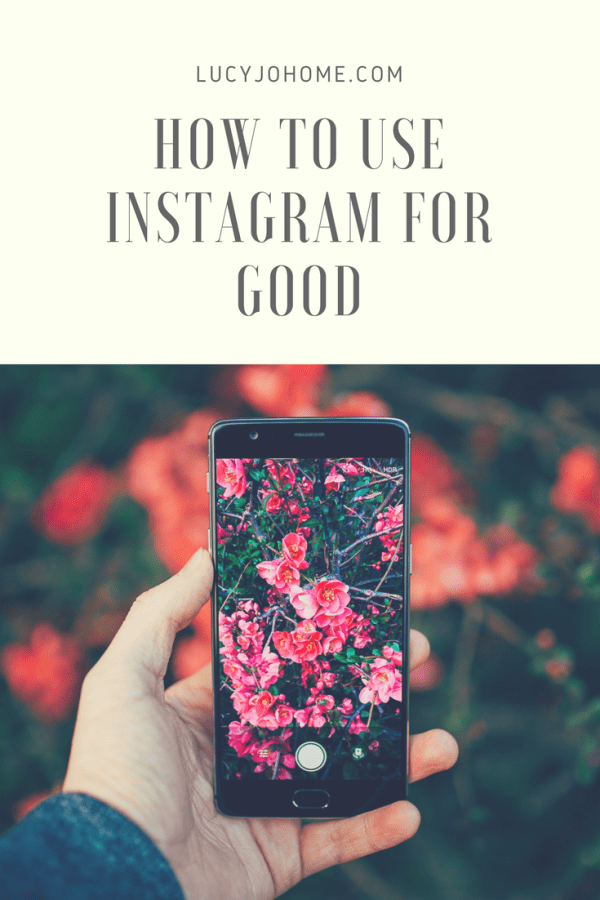 How to Use Instagram for Good