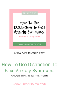 distraction to ease anxiety