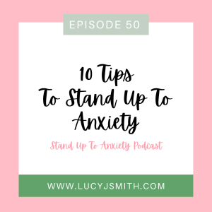 10 tips to stand up to anxiety