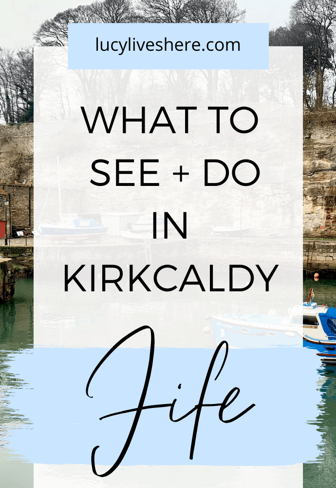 things to do in KIrkcaldy