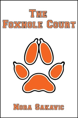 The Foxhole Court by Nora Sakavic (Review)