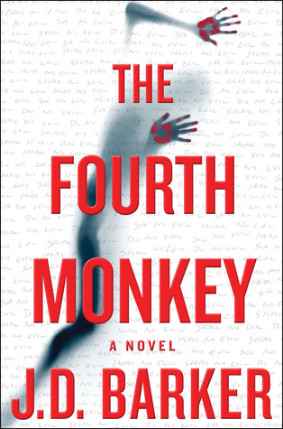 The Fourth Monkey by J.D. Barker [Book Club Review]