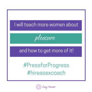 International Women's Day, #PressforProgress, sex coach, Eastbourne, Brighton