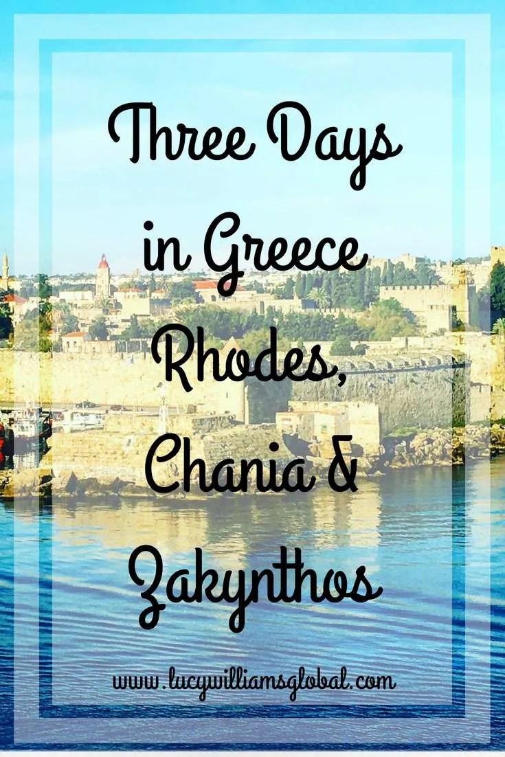 Three Days in Greece – Rhodes, Chania & Zakynthos - Lucy Williams Global