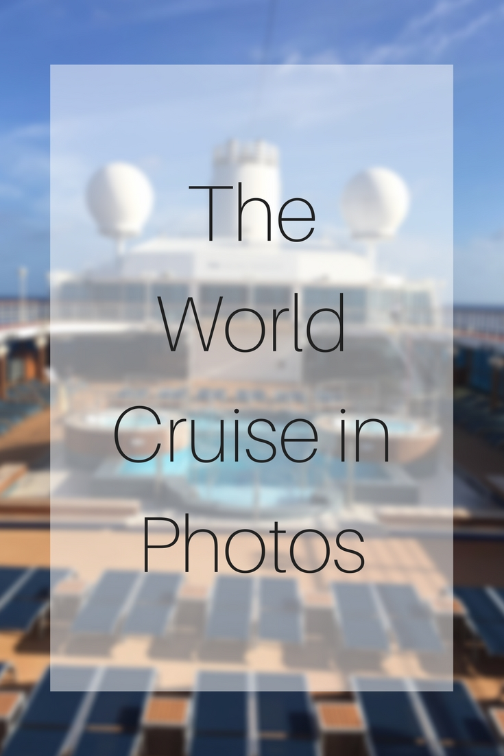 The World Cruise in Photos (1)