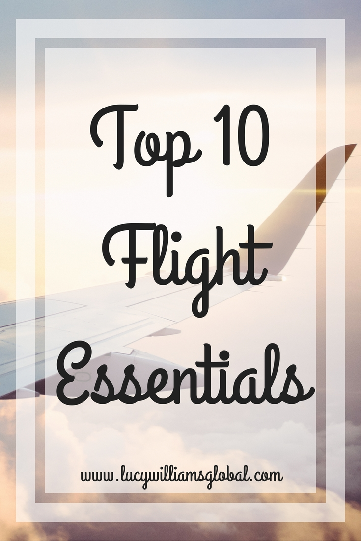 Top 10 Flight Essentials - UK - Lucy Williams