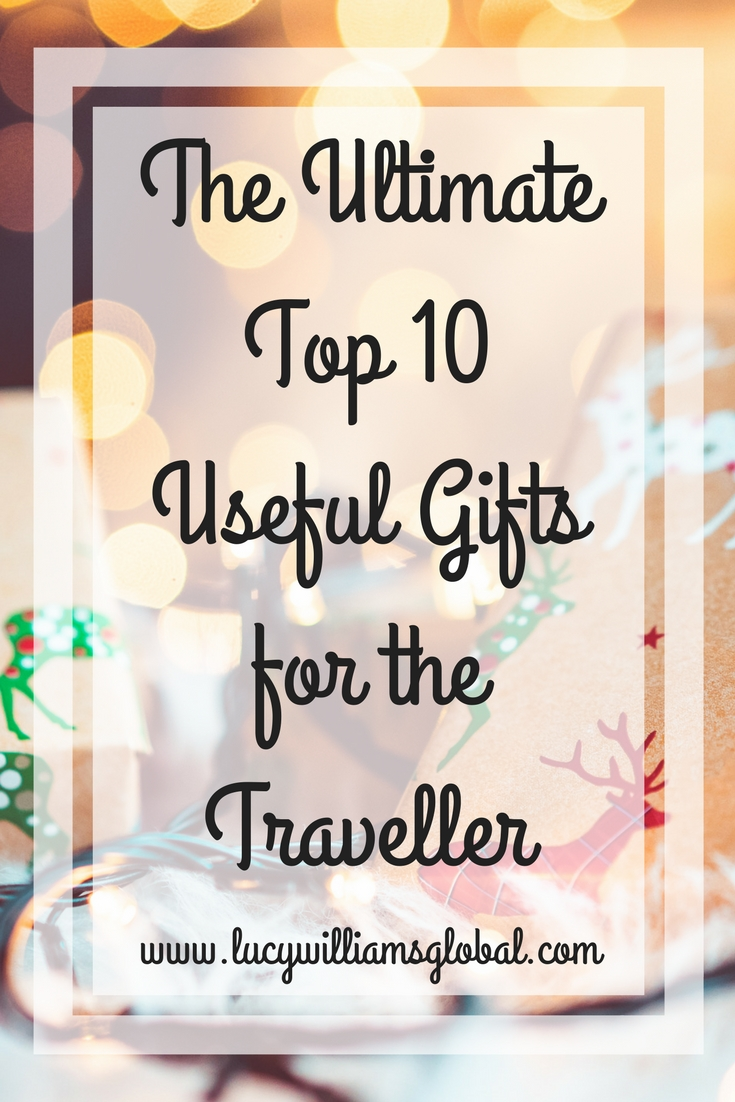 The Ultimate Top 10 Useful Gifts for the Traveller