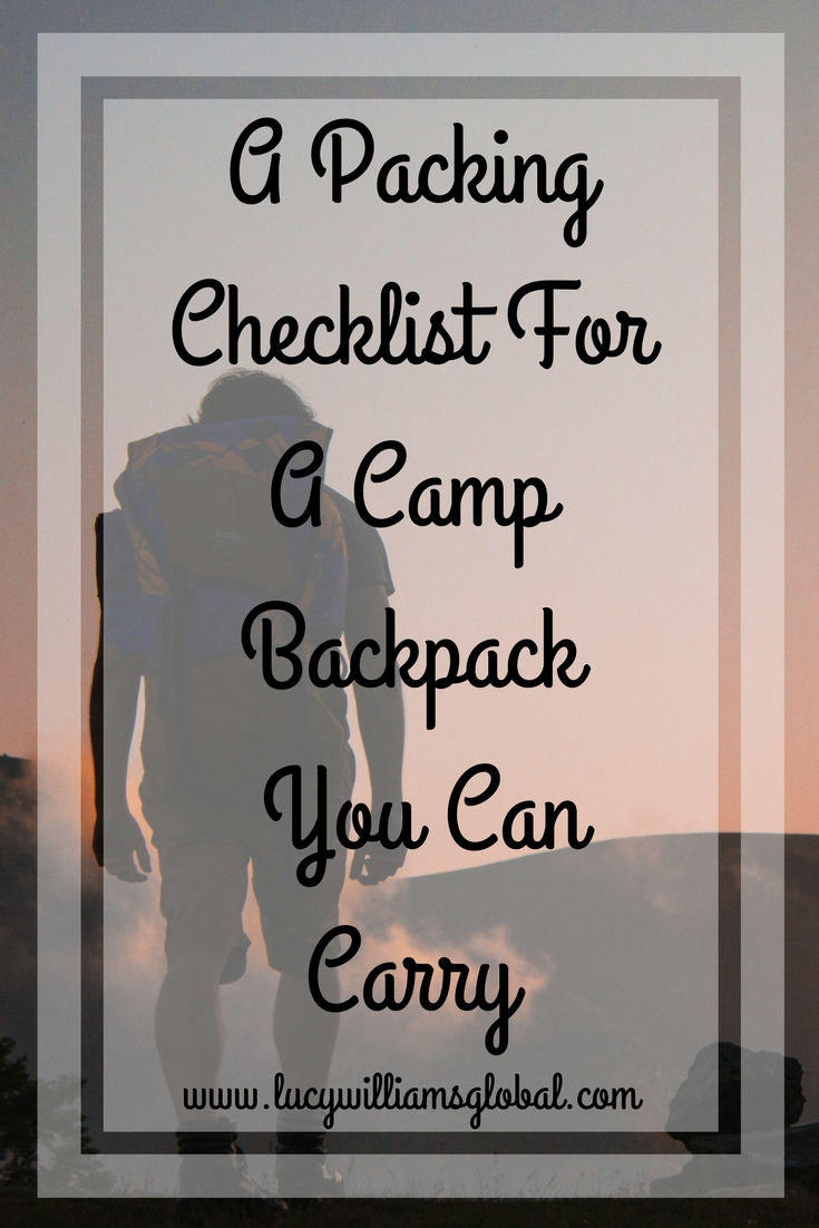 A Packing Checklist For A Camp Backpack You Can Carry