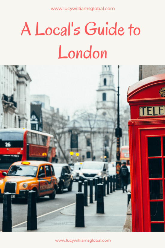 A Local's Guide to London - Lucy Williams Global