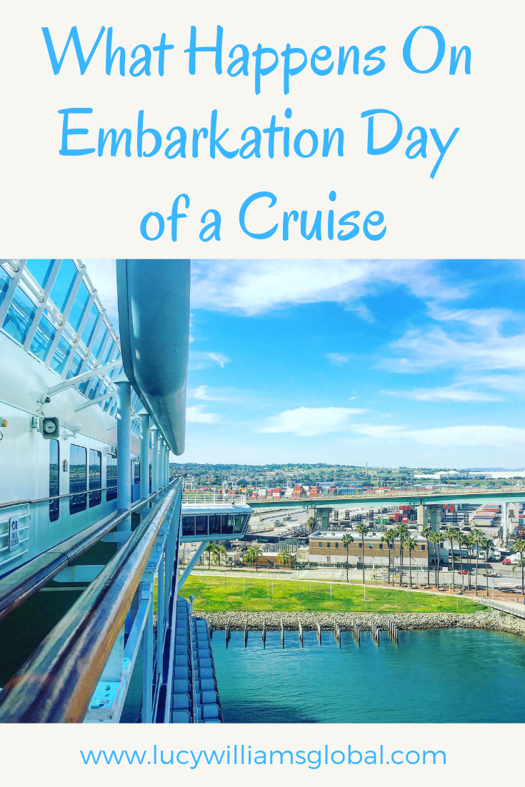 What Happens On Embarkation Day of a Cruise - Lucy Williams Global