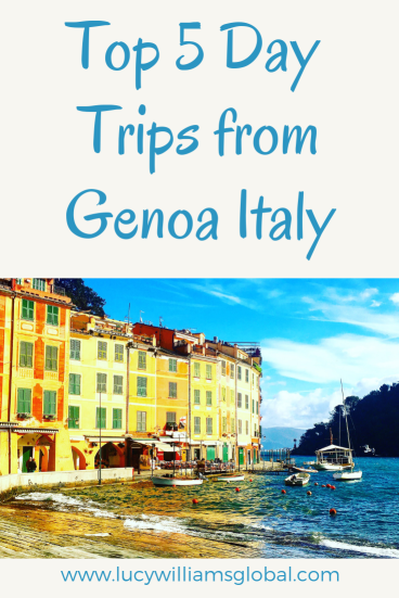Top 5 Day Trips from Genoa Italy - Lucy Williams Global