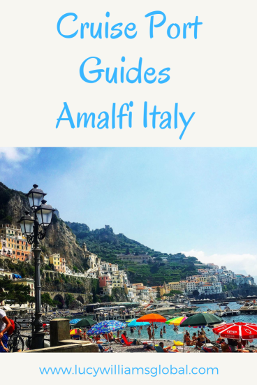 Cruise Port Guides: Amalfi Italy - Lucy Williams Global