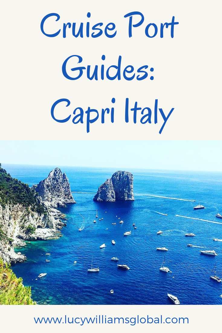 Cruise Port Guides: Capri Italy - Lucy Williams Global