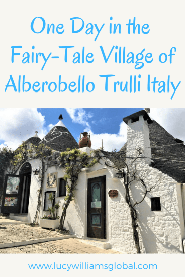 One Day in the Fairy-Tale Village of Alberobello Trulli Italy