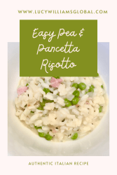 Easy Pea and Pancetta Risotto - Lucy Williams Global
