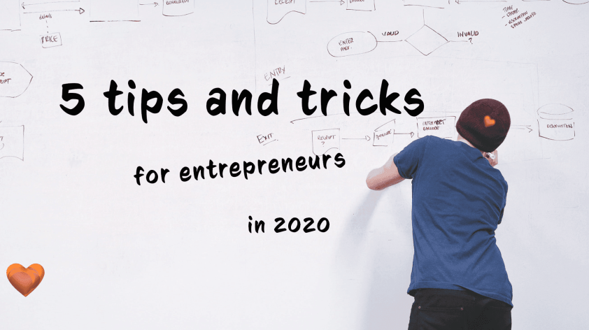 5 tips and trends for entrepreneurs in 2020