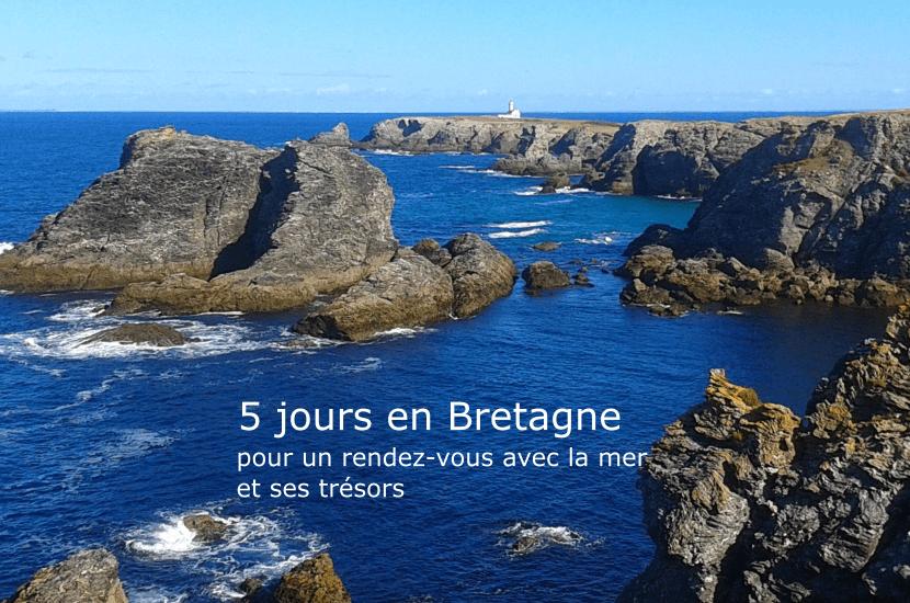 Bretagne 5 jours