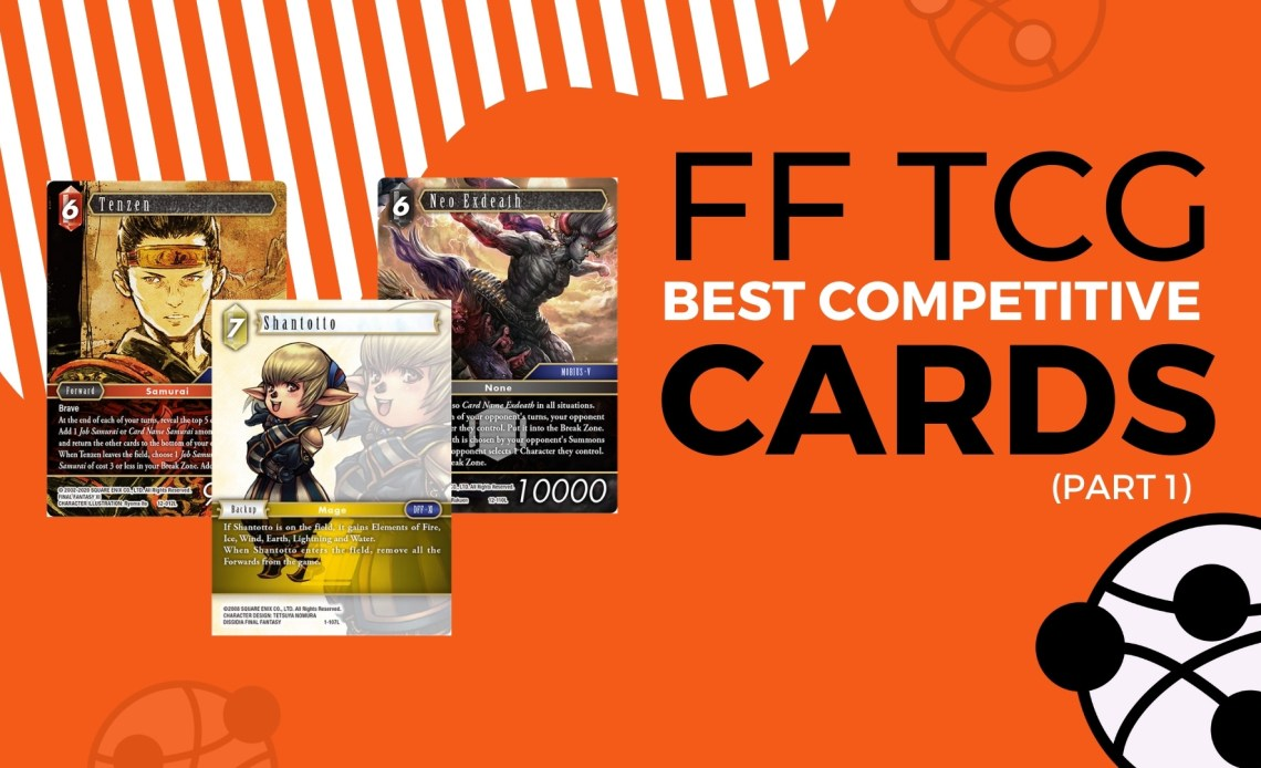 Best Competitive FF TCG
