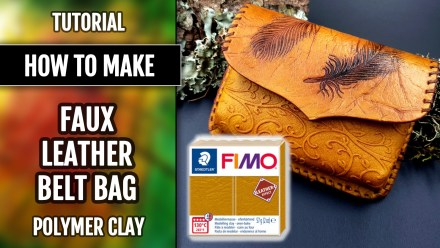 Paid Tutorial 2in1: Faux Leather belt bag – FIMO Leather Effect