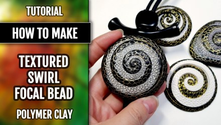 How to make: Focal Bead 4 styles – Textured Yin-Yang Swirl for Unusual Pendant